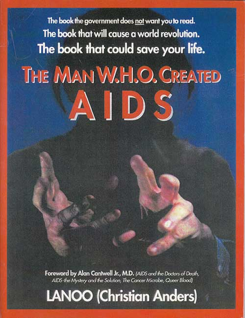 THE MAN W.H.O. CREATED AIDS